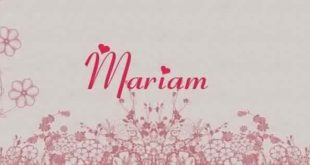 صوره ما معنى اسم مريم , جولة في معانيه السامية